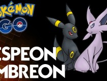 Pokemon GO Guide: How To Acquire Espeon And Umbreon