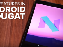 Android 7.0 Nougat Update: Google Announced Delayed Release Date, Possibly By End Of August