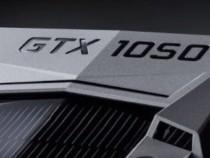GTX 1050 and GTX 1050 Ti