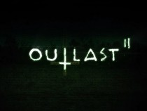 Outlast 2 coming Fall 2016