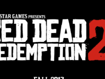 Why Red Dead Redemption 2 Will Be The Highlight Of 2017