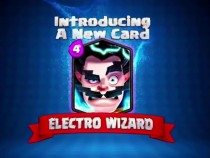 'Clash Royale' Electro Wizard Guide: How To Use The Upcoming Legendary Card Correctly