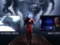 'Prey' PS4 Latest Update: New Game Will Not Be A Sequel, Release Date Announced