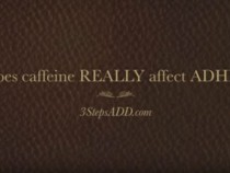 Does Caffeine REALLY Affect ADHD