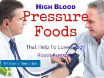 High Blood Pressure Foods That Help To Lower High Blood Pressure
