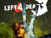 Left For Dead 3: Valve's First Ever Trilogy