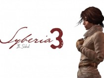 'Syberia 3' Release Date Confirmed On April 25, Unveils New Trailer