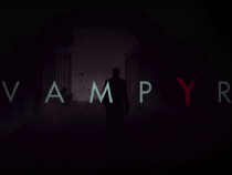 Vampyr Update: 4 Possible Endings Confirmed By 'Life Is Strange' Creator
