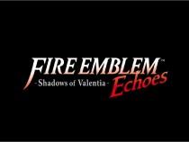 Nintendo Reveals New English Screenshots of Fire Emblem Echoes: Shadow of Valentia
