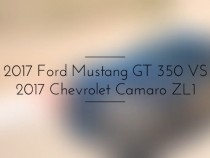 2017 Ford Mustang vs 2017 Chevrolet Camaro: 50-Year-Long Rivalry Continues