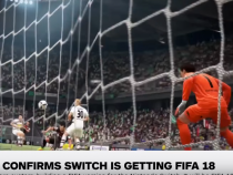 EA Confirms Switch Is Getting FIFA 18