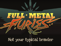 New Brawler Game 'Full Metal Furies' Announced By Cellar Door Games; Here's What To Expect