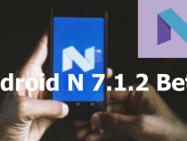 Android 7.1.2 Nougat Beta 2 Is Coming To Solve Google Phone Problems