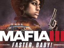 Mafia 3 News: Demo And Faster, Baby! DLC Are Now Live, Details Here
