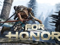 Ubisoft Details Upcoming For Honor Update 1.06