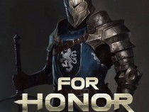 Previews On New For Honor Maps, Heroes Have Been Released