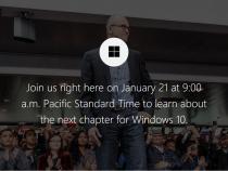Microsoft Windows 10 Jan. 21 event livestream