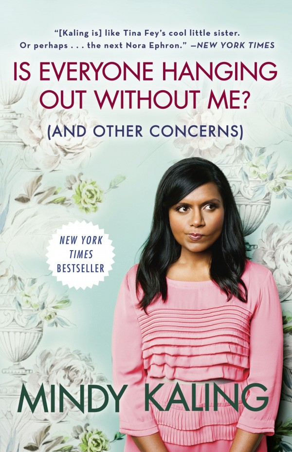 Is Everyone Having Fun Without Me? by Mindy Kaling