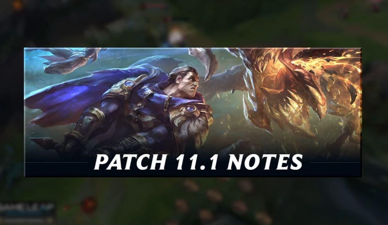 League of Legends Patch 11.1 Notes
