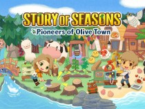 'Story of Seasons: Pioneers of Olive Town' Walkthrough--How to Start and Expand Your Farm
