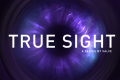 True Sight : Episode 1 Trailer