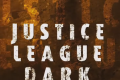 JUSTICE LEAGUE DARK Trailer (2016)
