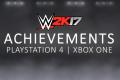 WWE 2K17: Next Gen Achievements! (PS4 / XBOX ONE)