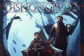 Dishonored 2 New Game+ Mode To Be Included In December Update; Learn The Details Here