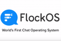 Flock Launches World's First Chat OS