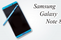 Samsung Galaxy Note 8 Release Date, Price, Specs And Features