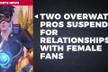 Overwatch Pros SUSPENDED FOR LOVING GROUPIES! - PVP Live