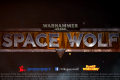 Warhammer 40,000: Space Wolf Coming To Steam's Early Access; Here's What To Expect