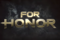 For Honor Update: File Size And Server Opening Schedule Revealed