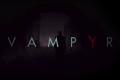 Vampyr Update: 4 Possible Endings Confirmed By 'Life Is Strange' Creator