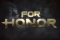 For Honor News: Due To Outage Last Week, Players Will Receive Rewards