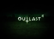 Outlast 2 is ready to bring back players to the world of horror.