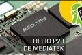 Mediatek Helio P23 and Helio P30