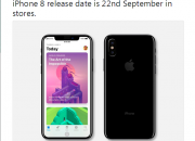 UK carrier O2 has allegedly confirmed that iPhone 8 would hit the local stores on September 22.